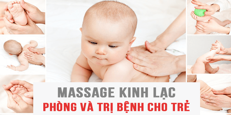 Massage kinh lạc phòng và trị bệnh cho trẻ nhỏ