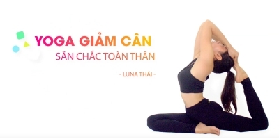 Yoga giảm cân - săn chắc toàn thân