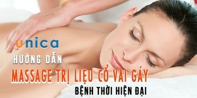 Hướng dẫn massage trị liệu cổ vai gáy - Bệnh thời hiện đại
