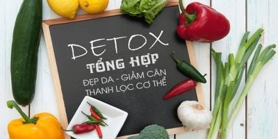 Detox tổng hợp - Đẹp da - giảm cân - thanh lọc cơ thể