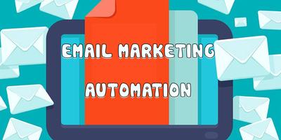 Email Marketing Automation – Cỗ máy sản xuất khách hàng gia tăng doanh số vượt bậc