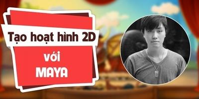 Làm phim hoạt hình 2D với MAYA