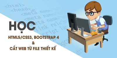 Học HTML5/CSS3, BOOTSTRAP 4 và học cắt Web từ file thiết kế