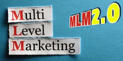 MLM 2.0 - Bí mật hệ thống MLM vận hành tự động