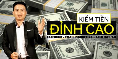 Kiếm tiền đỉnh cao với Facebook cá nhân - Email marketing và Affiliate 2.0