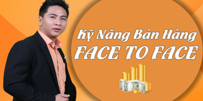 Kỹ năng bán hàng face to face