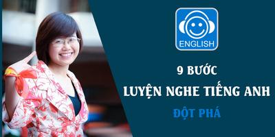 9 Bước luyện nghe Tiếng Anh đột phá