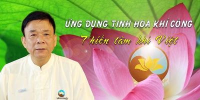 Ứng dụng tinh hoa khí công - Thiền Tâm Việt khí công