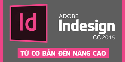 Adobe Indesign CC 2015 từ cơ bản đến nâng cao - Lê Đức Lợi