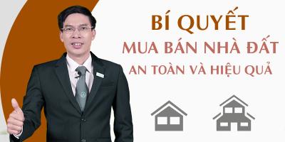 Bí quyết mua bán nhà đất an toàn và hiệu quả