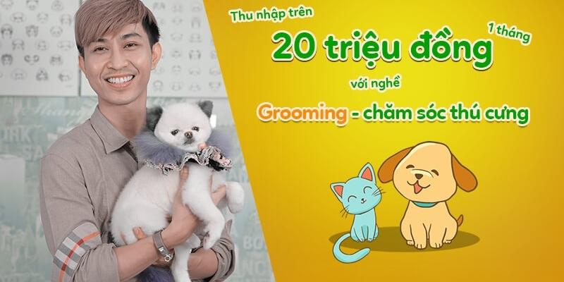 Thu nhập trên 20 triệu đồng 1 tháng với nghề Grooming - chăm sóc thú cưng