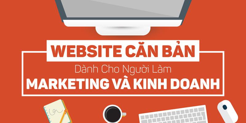Website căn bản dành cho người làm Marketing và Kinh doanh