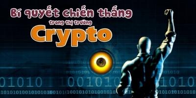 Bí quyết chiến thắng trong thị trường Crypto