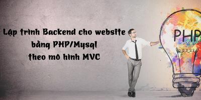 Lập trình Backend cho website bằng PHP/Mysql theo mô hình MVC