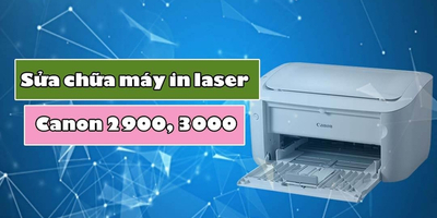 Sửa chữa máy in laser Canon 2900, 3000