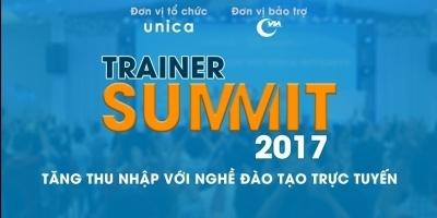 Trainer Summit 2017 - Tăng thu nhập với nghề đào tạo trực tuyến