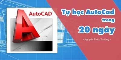 Tự học AutoCad trong 20 ngày